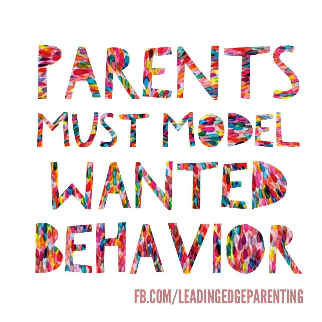 parents must model
